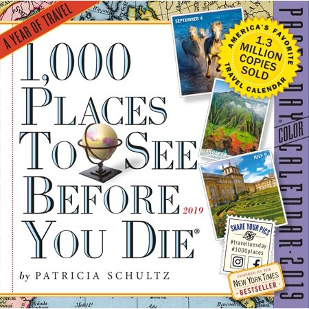 1,000 places to see before you die page-a-day calendar 2019 (other): (Best Place To See World Of Color)