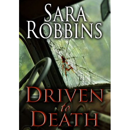 Driven to Death (Aspen Valley Sisters Series Book 3) -