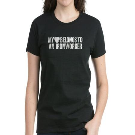 CafePress - My Heart Belongs To An Ironworker Women's Dark T-S - Women's Dark (My Heart Belongs To A Firefighter Shirt)