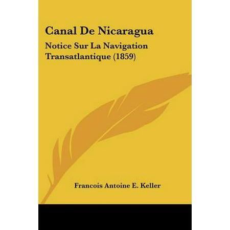 Canal de Nicaragua : Notice Sur La Navigation Transatlantique (1859)