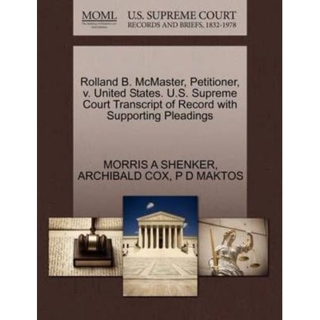 Rolland B  Mcmaster  Petitioner  V  United States  U S  Supreme Court Transcript Of Record With Supporting Pleadings