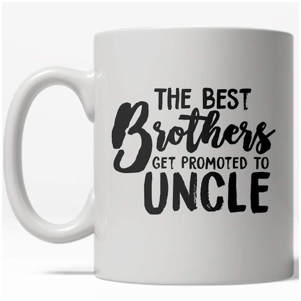 The Best Brothers Get Promoted To Uncle Mug Cute Family Coffee Cup-11oz