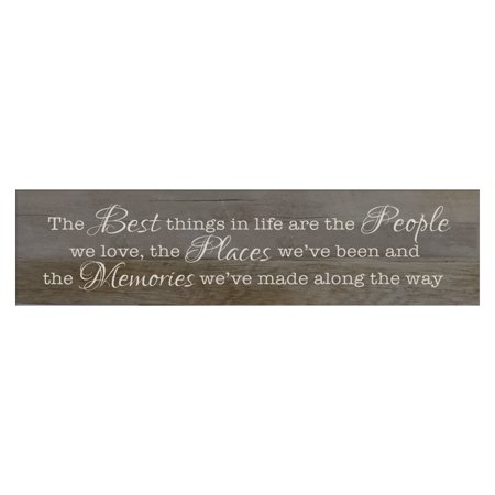 LifeSong Milestones Home Décor Sign - The Best Things in Life