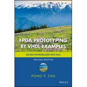 FPGA Prototyping by VHDL Examples: Xilinx Microblaze MCS Soc (Hardcover)