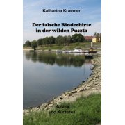 Der falsche Rinderhirte in der wilden Puszta - eBook