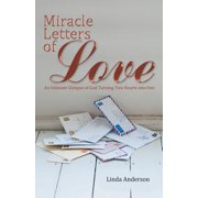 Miracle Letters of Love : An Intimate Glimpse of God Turning Two Hearts Into One