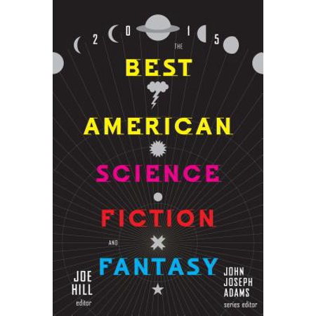 The Best American Science Fiction and Fantasy 2015 -