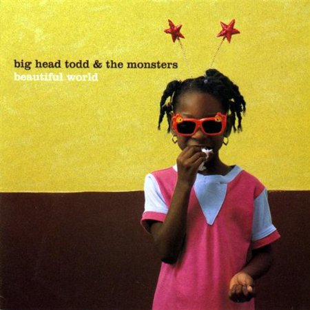 Beautiful World (CD) (Big Head Todd And The Monsters Albums)