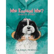 Who Rescued Who?: Sashi's Story - eBook