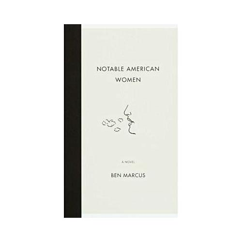 Notable American Women: A Novel