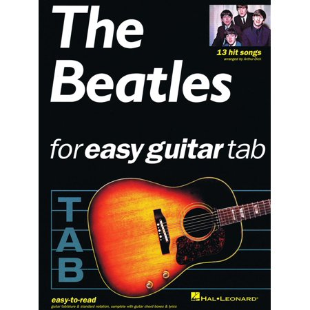 Easy Beatles Guitar Tabs (The Beatles for Easy Guitar Tab (Songbook) - eBook)