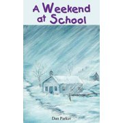 A Weekend at School