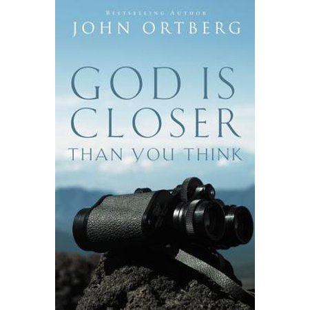God Is Closer Than You Think (Closer To God In A Garden Poem)