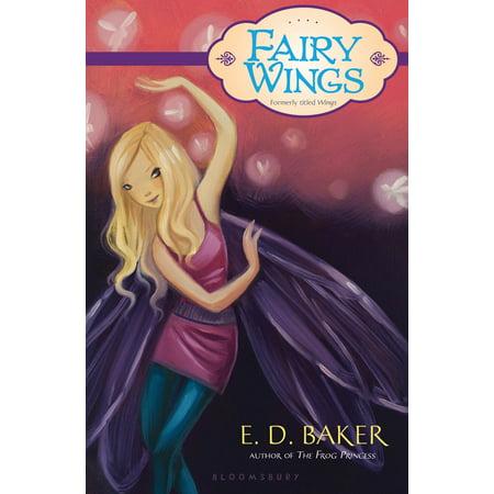Magic Fairy Wings (Fairy Wings : A Fairy Tale)