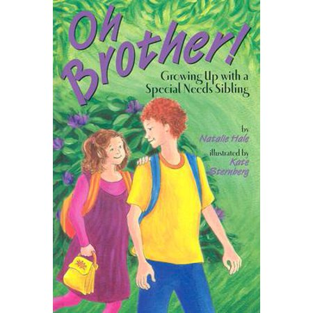 Oh Brother! : Growing Up With a Special Needs