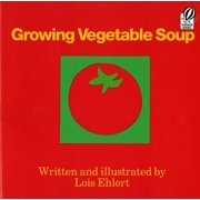 Voyager Books: Growing Vegetable Soup (Hardcover)