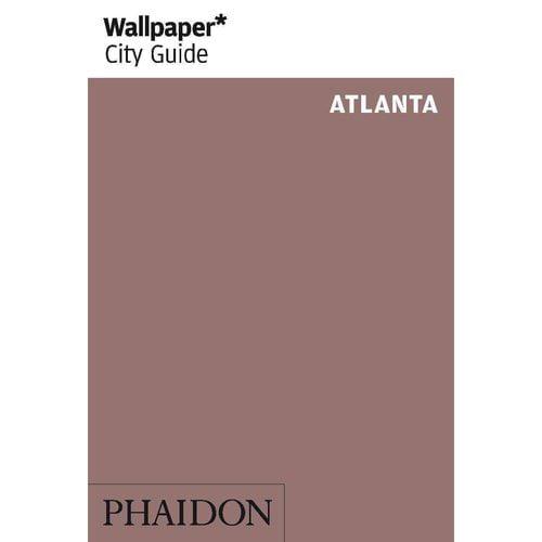 Wallpaper City Guide Atlanta