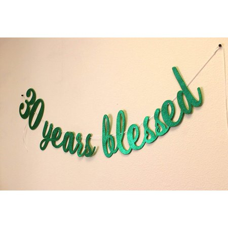 All About Details 30 Years Blessed Cursive Banner - 30th Birthday Balloons And Banners