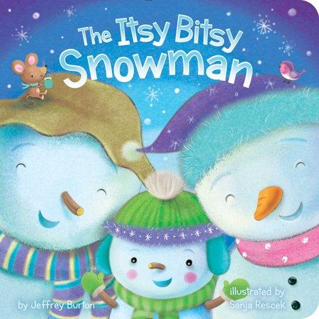 Itsy Bitsy Snowman (Board Book)