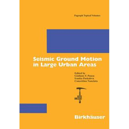 - Seismic Ground Motion in Large Urban Areas - eBook