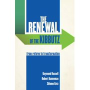 The Renewal of the Kibbutz : From Reform to Transformation