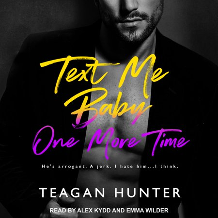 Text Me Baby One More Time - Audiobook (Hit Me Baby One More Time Boy Singing)