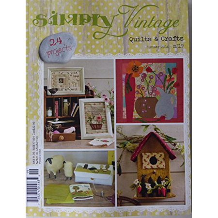 Clearance Sale~Simply Vintage Quilts and Crafts ~ Summer 2016 ~No19