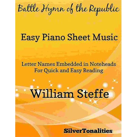 Battle Hymn of the Republic Easy Piano Sheet Music - (Untitled Hymn Come To Jesus Sheet Music)