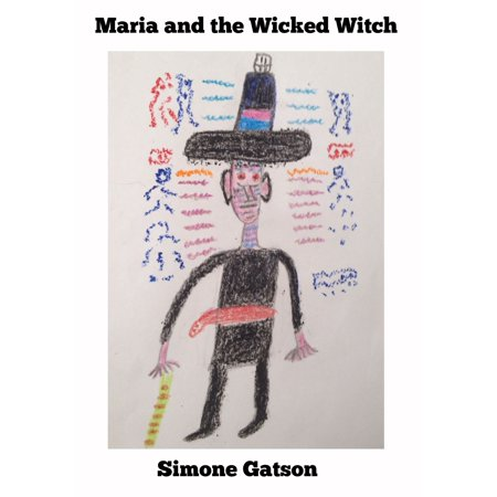 Maria and the Wicked Witch - eBook (Wicked Witch Of The West Legs)