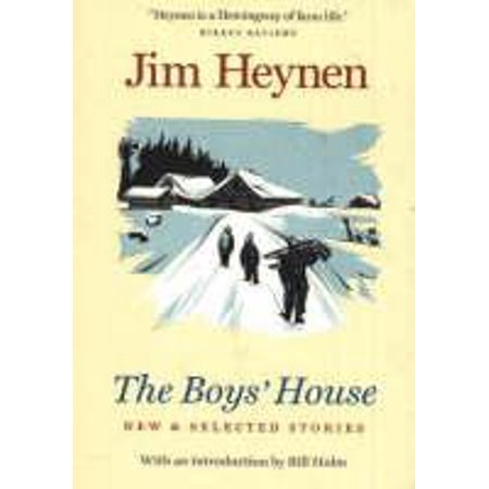 Boys House : New & Selected Stories ()