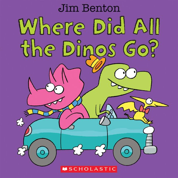 Where Did All the Dinos Go (Board Book)