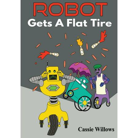 Robot Gets A Flat Tire - eBook (Best Place To Get Cheap Tires)