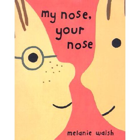 My Nose, Your Nose (Hardcover)