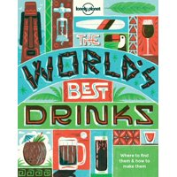 Lonely Planet: World's Best Drinks - Paperback