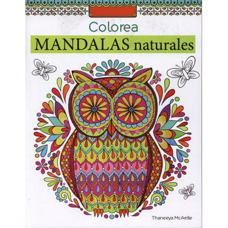 Colorea Mandalas Naturales Nature Adult Coloring Book