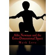 Aldo Newman and the Extra-Dimensional Space - eBook