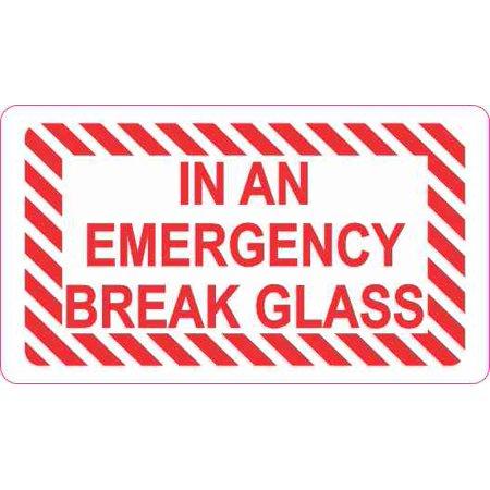 3.5x2 In An Emergency Break Glass Sticker Vinyl Decal Sign Stickers -