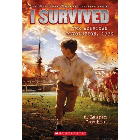 I Survived the American Revolution, 1776 (I Survived #15) (Paperback)