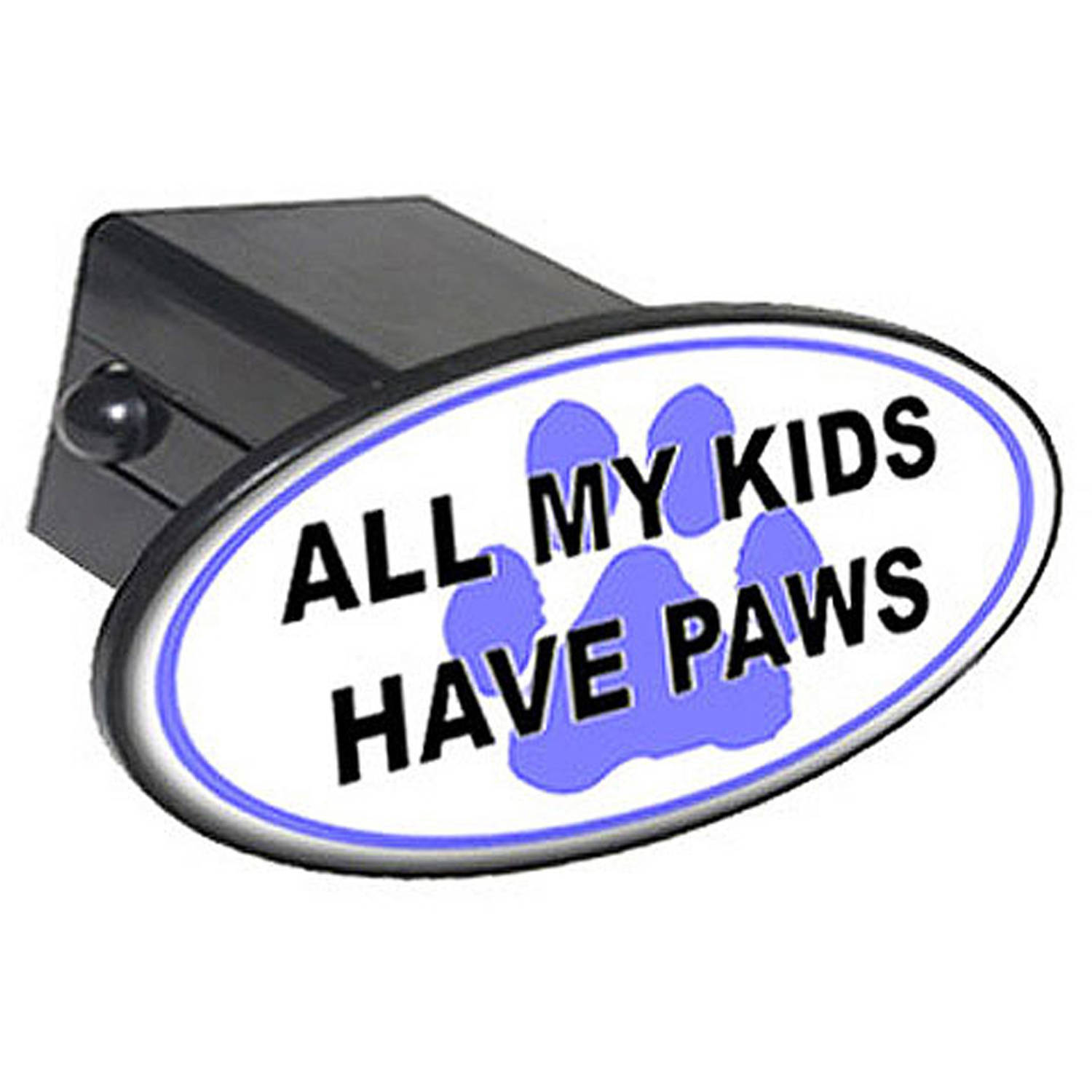 "All My Kids Have Paws, Blue 2"" Oval Tow Trailer Hitch Cover Plug Insert"