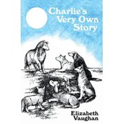 Charlie's Very Own Story - eBook