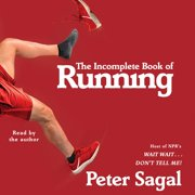 The Incomplete Book of Running - Audiobook