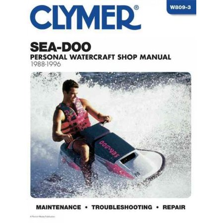 Clymer Sea Doo Personal Watercraft Shop Manual 1988 1996
