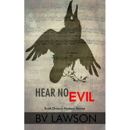 Hear No Evil: Five Scott Drayco Stories - eBook