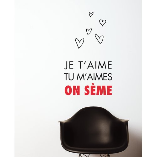 ADZif Mia & Co Je T Aime, Tu M Aimes, on S me Wall Decal