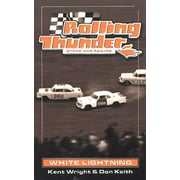 Rolling Thunder Stock Car Racing: White Lightning - eBook