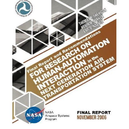 Final Report And Recommendations For Research On Human Automation Interaction In The Next Generation Air Transportation System