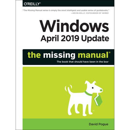 Windows 10 May 2019 Update: The Missing Manual : The Book That Should Have Been in the (Updated Version Of Internet Explorer For Windows Xp)