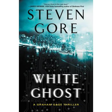 White Ghost : A Graham Gage Thriller