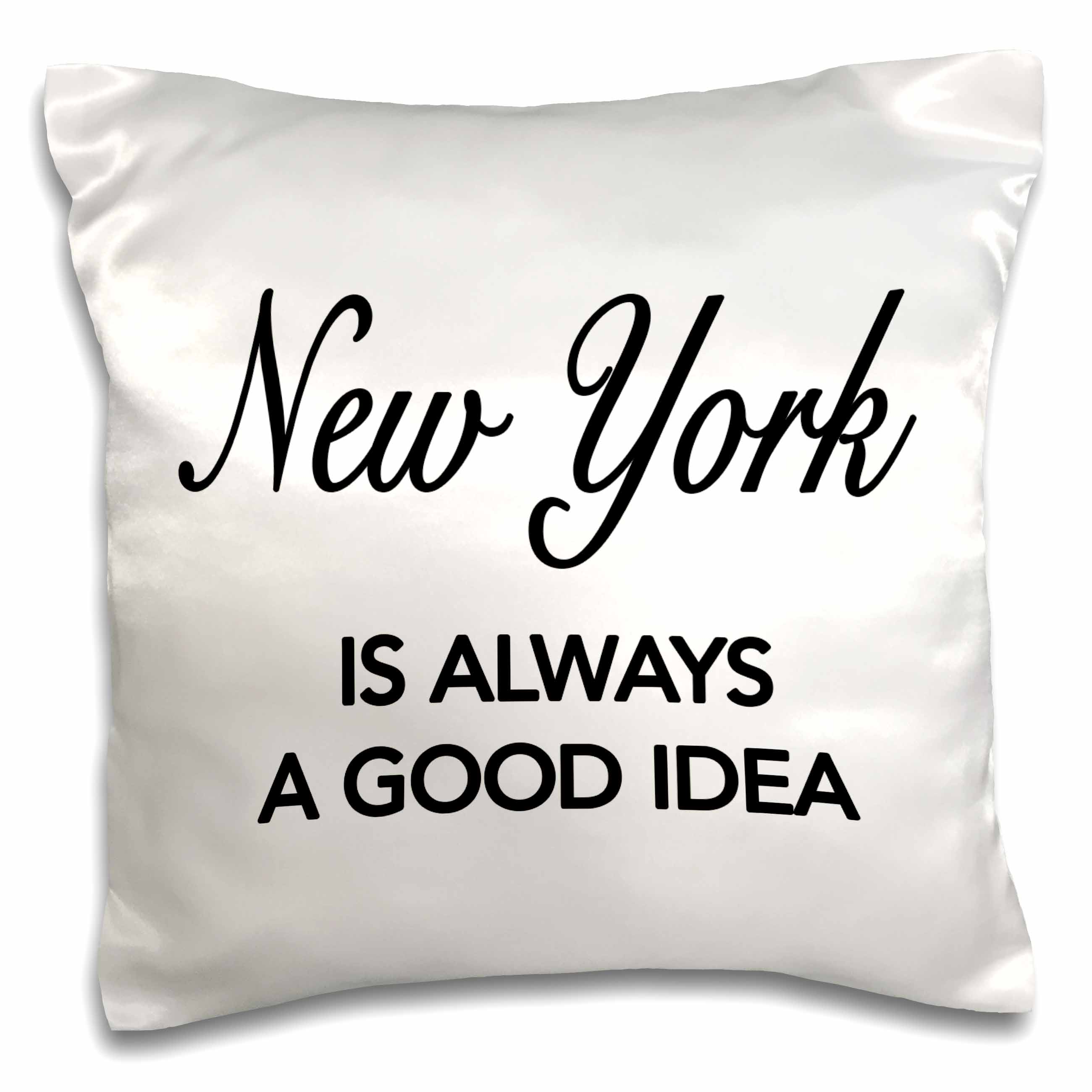 3dRose New York is always a good idea, Pillow Case, 16 by 16-inch