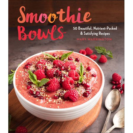 Halloween Punch Bowl Alcoholic Recipes (Smoothie Bowls : 50 Beautiful, Nutrient-Packed & Satisfying)